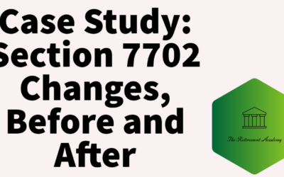 Case Study:  Section 7702 Changes, Before and After